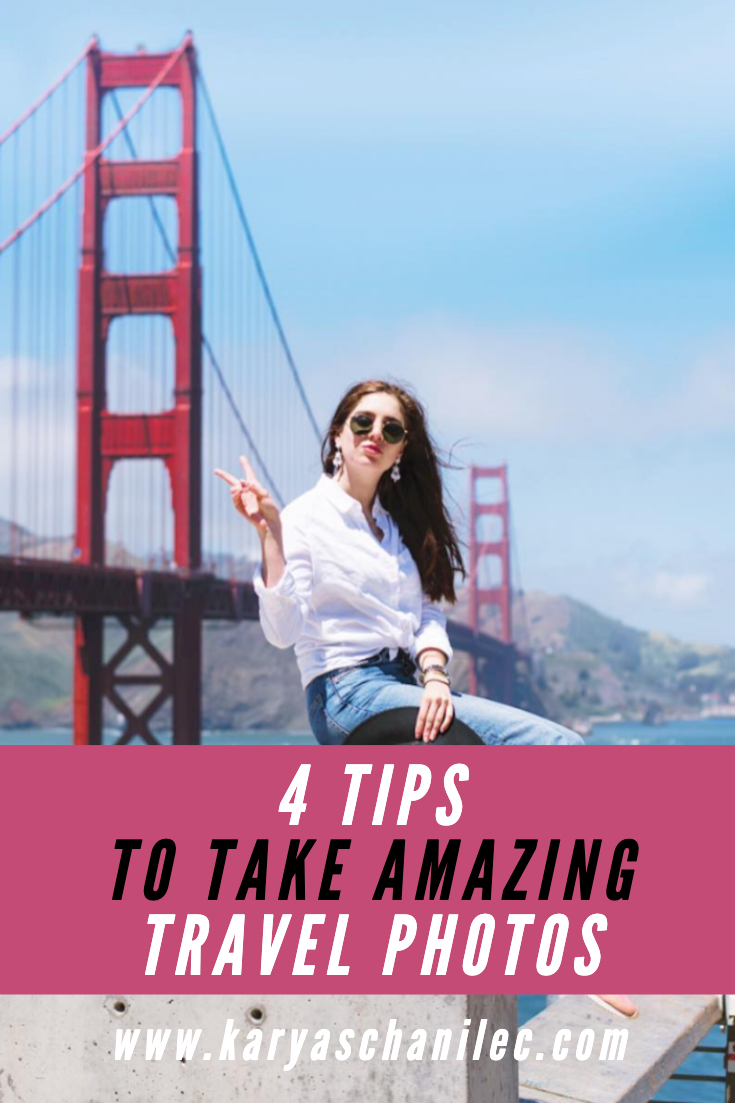 How to Take Amazing Travel Photos San Francisco Golden Gate Bridge