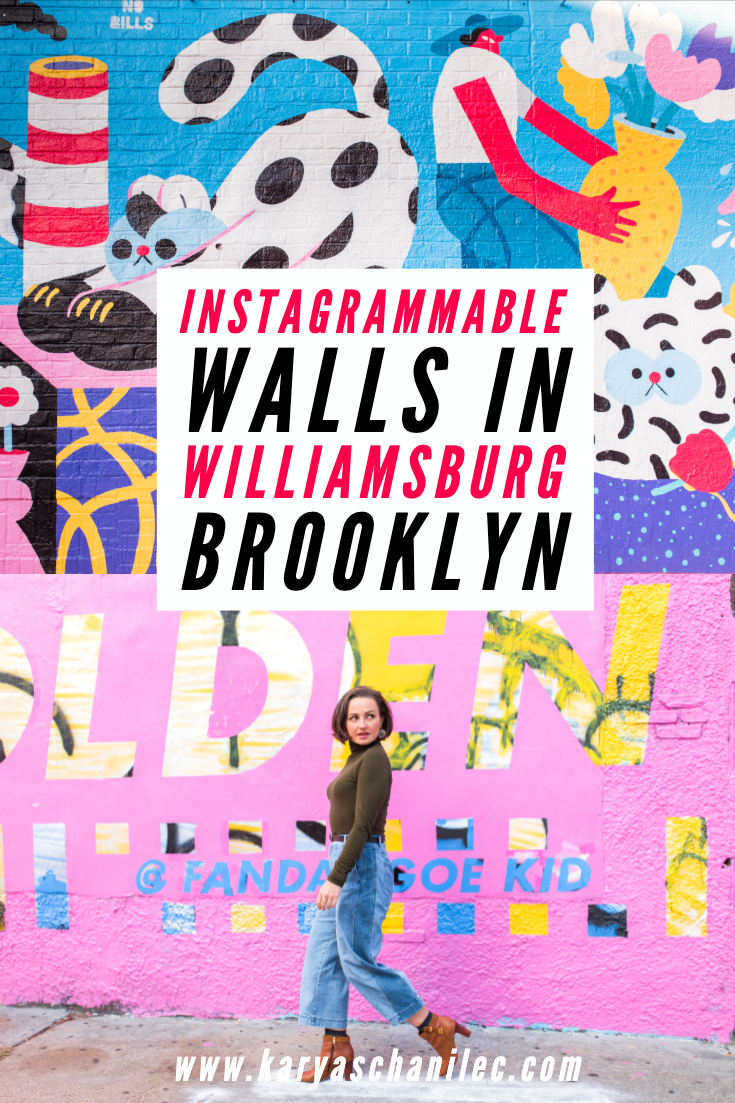 Instagrammable Walls in Williamsburg