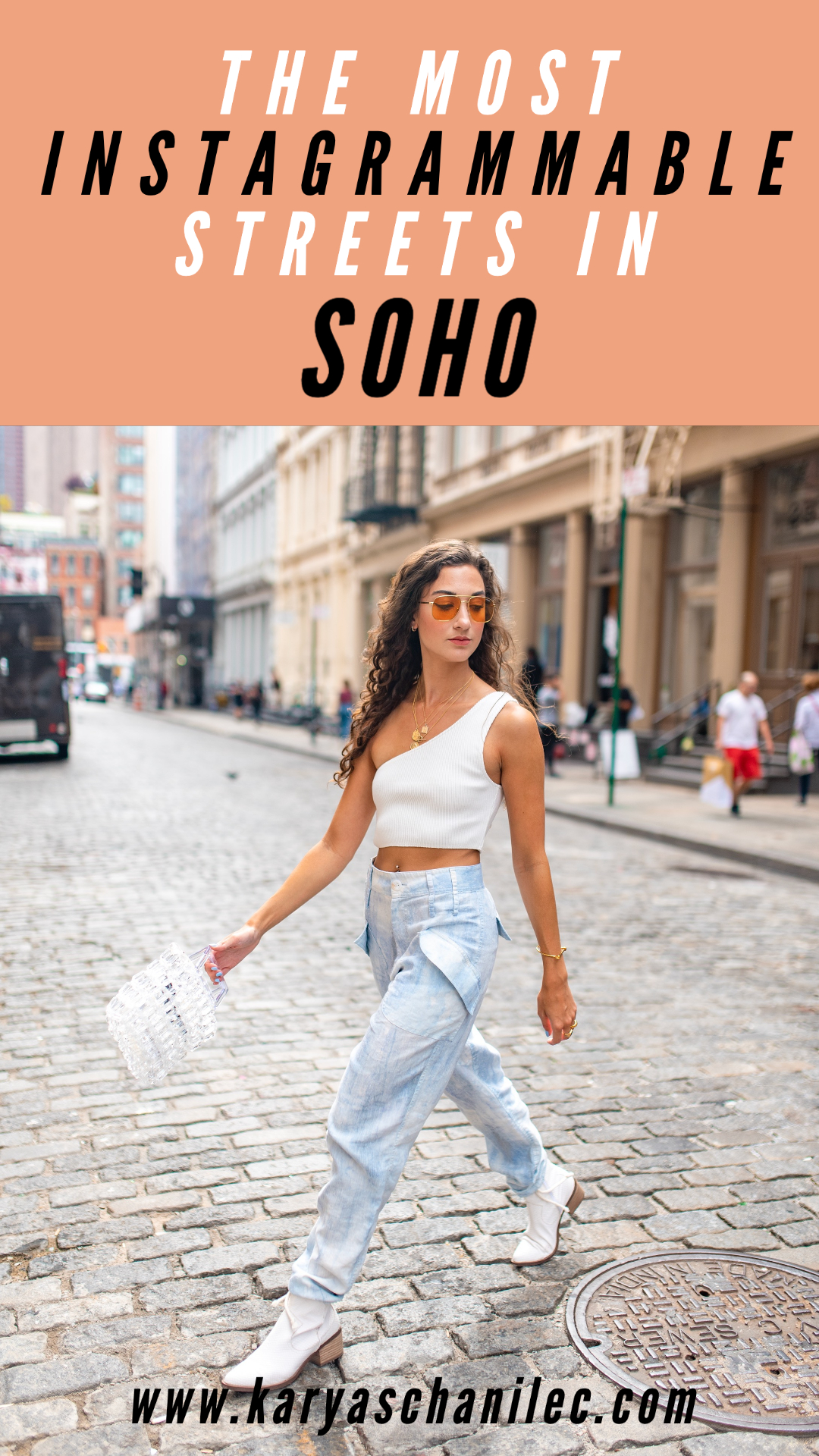 The Most Instagrammable Streets in SoHo NYC