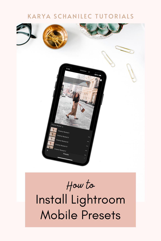 How to Install Lightroom Mobile Presets - Karya Schanilec