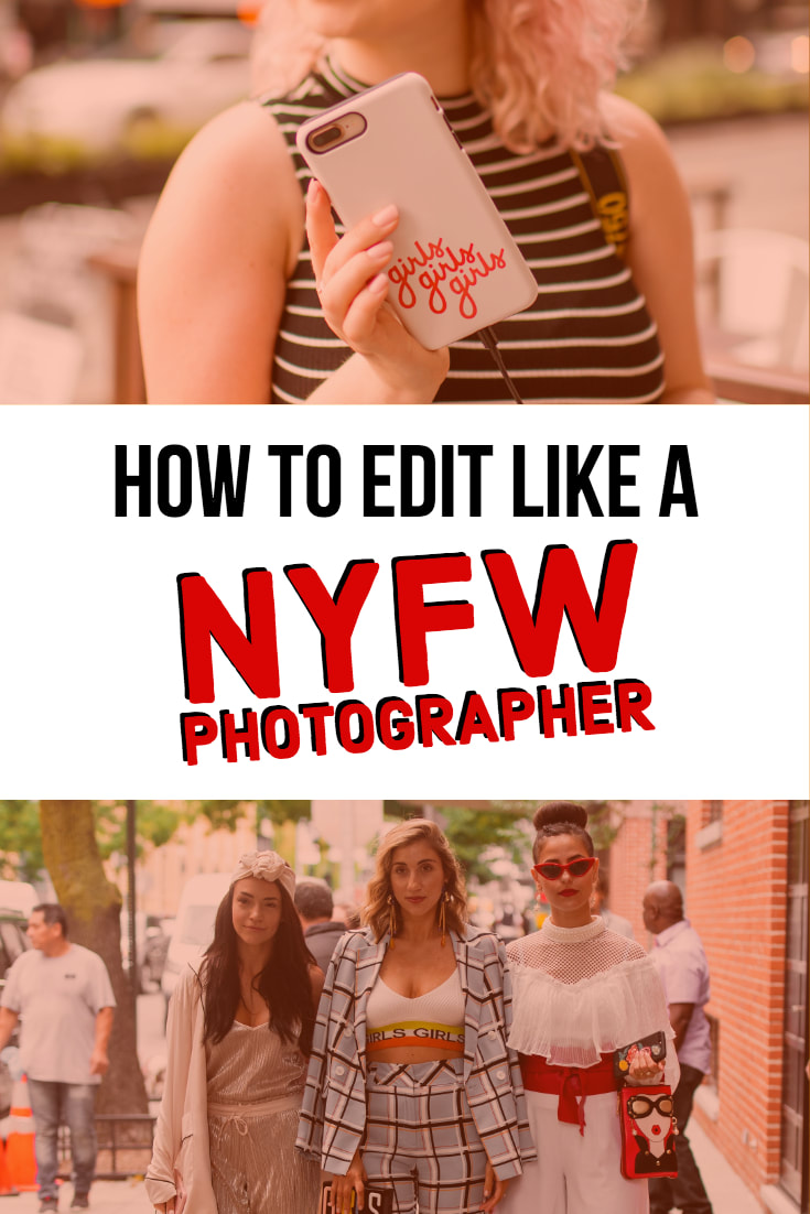 how to edit like a NYFW street photographer